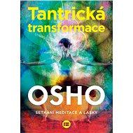Tantrická transformace - Elektronická kniha