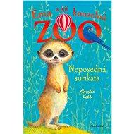 Ema a její kouzelná ZOO - Neposedná surikata - Elektronická kniha