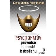 Psychopatův průvodce na cestě k úspěchu - Elektronická kniha