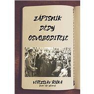 Zápisník dědy osvoboditele - Elektronická kniha