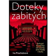 Doteky zabitých - Mgr. Iva Procházková, 288 stran
