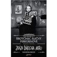 Sirotčinec slečny Peregrinové: Zkáza Ďáblova akru - Elektronická kniha