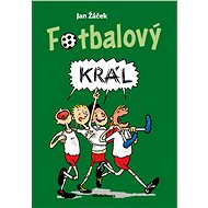 Fotbalový král - Elektronická kniha