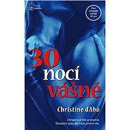 30 nocí vášně - Elektronická kniha