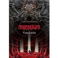 Mycelium VI: Vrstva ticha - Elektronická kniha