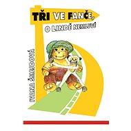 Tři ve Fanče, o Lindě nemluvě - Elektronická kniha