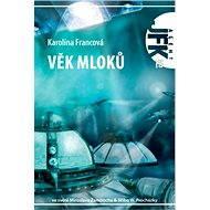 JFK 015 Věk mloků - Elektronická kniha