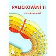 Paličkování II - Elektronická kniha