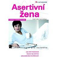 Asertivní žena - Elektronická kniha