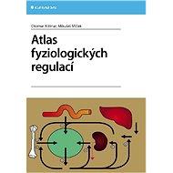 Atlas fyziologických regulací - Elektronická kniha