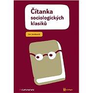Čítanka sociologických klasiků - Jan Jandourek