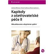 Kapitoly z ošetřovatelské péče II - Elektronická kniha