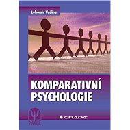 Komparativní psychologie - Elektronická kniha