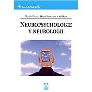 Neuropsychologie v neurologii - Elektronická kniha