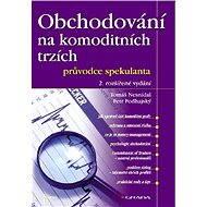 Obchodování na komoditních trzích - Elektronická kniha