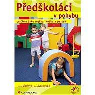 Předškoláci v pohybu - Elektronická kniha