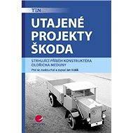 Utajené projekty Škoda - Elektronická kniha