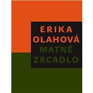 Matné zrcadlo - Elektronická kniha