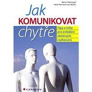 Jak komunikovat chytře - Elektronická kniha