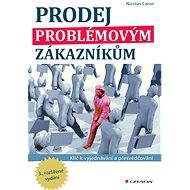 Prodej problémovým zákazníkům - Elektronická kniha