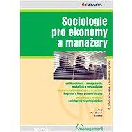 Sociologie pro ekonomy a manažery - Elektronická kniha