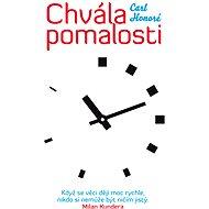Chvála pomalosti - Elektronická kniha