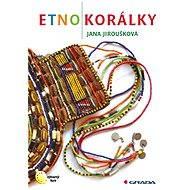 Etnokorálky - Elektronická kniha