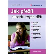 Jak přežít pubertu svých dětí - Elektronická kniha
