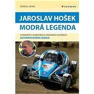 Jaroslav Hošek - Modrá legenda - Elektronická kniha