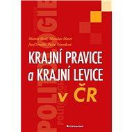 Krajní pravice a krajní levice v ČR - Elektronická kniha