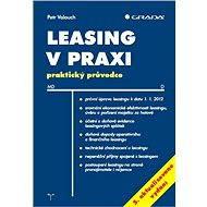 Leasing v praxi, 5. aktualizované vydání - Elektronická kniha