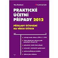 Praktické účetní případy 2012 - Elektronická kniha