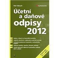 Účetní a daňové odpisy 2012 - Elektronická kniha