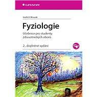 Fyziologie - Jindřich Mourek