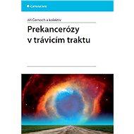 Prekancerózy v trávicím traktu - Elektronická kniha