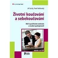 Životní koučování a sebekoučování - Elektronická kniha