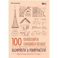 100 osvědčených stavebních detailů - klempířství a pokrývačství - Elektronická kniha