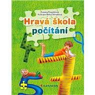 Hravá škola počítání - Zuzana Pospíšilová