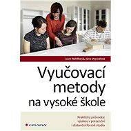 Vyučovací metody na vysoké škole - Elektronická kniha