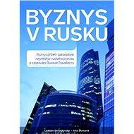 Byznys v Rusku - Elektronická kniha