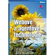 Webové a agentové technologie - Elektronická kniha