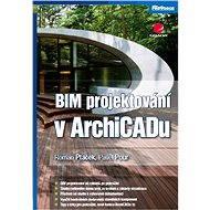 BIM projektování v ArchiCADu - Elektronická kniha