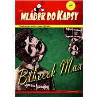 Blbeček Max - Elektronická kniha