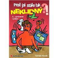 Proč jsi stále tak neklidný?! - Elektronická kniha