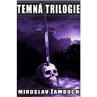 Temná trilogie - Elektronická kniha