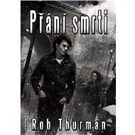Přání smrti - Rob Thurman