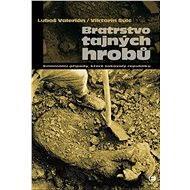 Bratrstvo tajných hrobů - Elektronická kniha