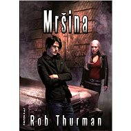 Mršina - Rob Thurman