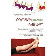 Odvážným (ženám) patří svět - Elektronická kniha
