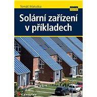 Solární zařízení v příkladech - Elektronická kniha